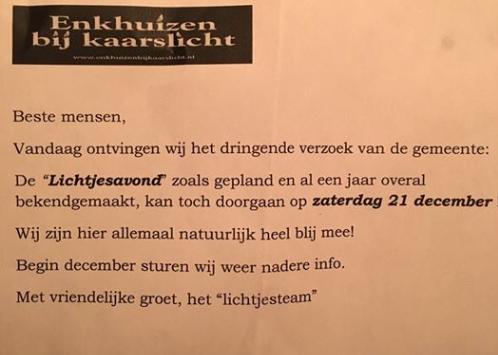 Verwarring over datum kaarslichtevenement in Enkhuizen door verschillende briefjes en berichten
