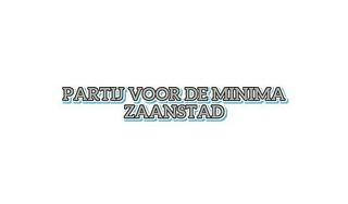 Partij voor de minima wil in Zaanse raad met sociaal en groen woonbeleid